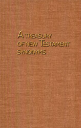 A Treasury of New Testament Synonyms