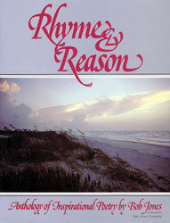Rhyme and Reason: Anthology of Inspirational Poetry