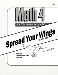 Math 4 Spread Your Wings Activity Book (consumable)