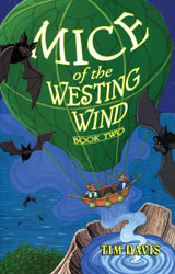 Mice of the Westing Wind, Book 2
