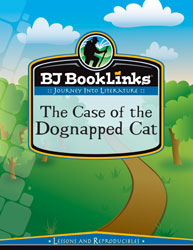 BJ BookLinks: The Case of the Dognapped Cat (guide only)