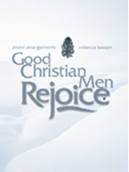 Good Christian Men, Rejoice (early advanced piano solos)