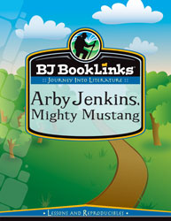 BJ BookLinks: Arby Jenkins, Mighty Mustang (guide only)