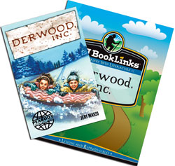 BJ BookLinks: Derwood, Inc. (guide & novel)