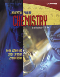 Chemistry Lab Manual Home/Small Christian School Edition