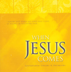 When Jesus Comes (CD)