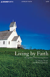 Living by Faith (SATB advanced collection)