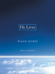 He Lives (late inter. piano duets/4 hands, 1 piano)