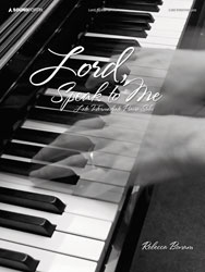 Lord, Speak to Me (late intermediate piano solos)