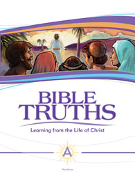 Bible Truths Level A Student Worktext (3rd ed.)
