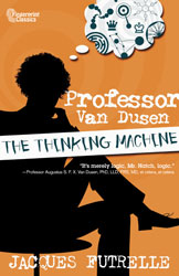 Professor Van Dusen: The Thinking Machine