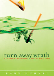 Turn Away Wrath: Meditations to Control Anger and Bitterness