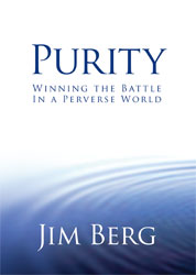 Purity: Winning the Battle in a Perverse World
