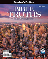 Bible Truths Level F Teacher's Edition with CD (3rd ed.)