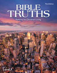 Bible Truths Level F Student Text (3rd ed.)