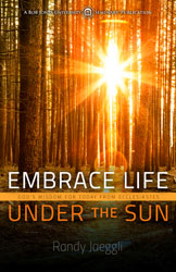 Embrace Life Under the Sun: God's Wisdom for Today from Ecclesiastes