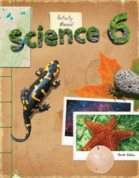 Science 6 Student Activity Manual (4th ed.)