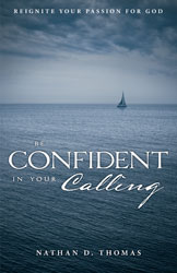 Be Confident in Your Calling