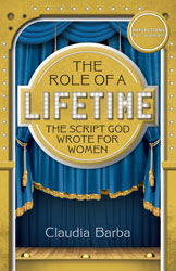 Role of a Lifetime: The Script God Wrote for Women