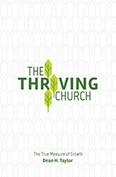 The Thriving Church: The True Measure of Growth