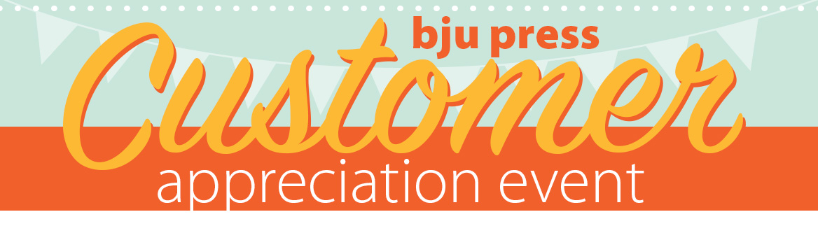 BJU Press Customer Appreciation Event