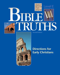 Bible Truths E Student Worktext (2nd ed.)