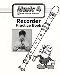 Music 4 Recorder Practice Book