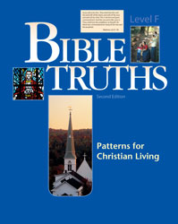 Bible Truths Level F Student Worktext (2nd ed.)