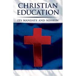 Christian Education: Its Mandate and Mission