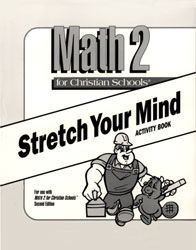 Math 2 Stretch Your Mind Activity Book (consumable)