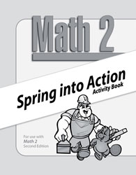 Math 2 Spring into Action Activity Book (consumable)