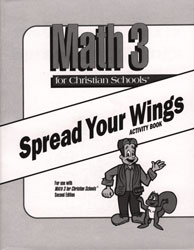 Math 3 Spread Your Wings Activity Book (consumable)