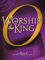 O Worship the King (organ solos—early adv.)