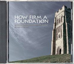 How Firm a Foundation (CD)