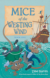 Mice of the Westing Wind, Book 1