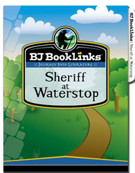 BJ BookLinks: Sheriff at Waterstop (guide & novel)
