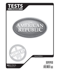 American Republic Tests Answer Key (2nd ed.)