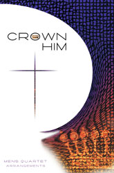 Crown Him (TTBB collection)