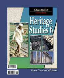 Heritage Studies 6 Home Teacher's Edition (2nd ed.)