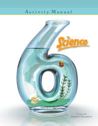 Science 6 Student Activities Manual (3rd ed.)