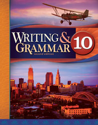 Writing & Grammar 10 Student Worktext (2nd ed.)
