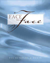 Face to Face (vocal solos and duets)