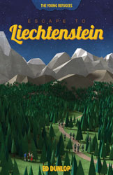 Escape to Liechtenstein