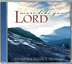 More Like You, Lord (CD)