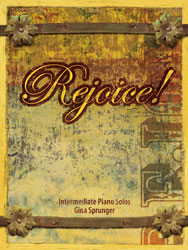 Rejoice! (intermediate piano solos)