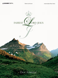 Fairest Lord Jesus (intermediate piano solos)
