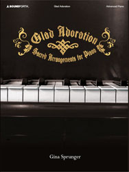 Glad Adoration (advanced piano solos)