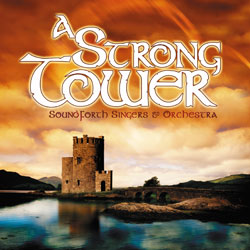 Strong Tower, A (CD)