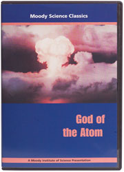 Moody Science Classics: God of the Atom [DVD]