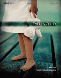 Even a Child (children's choir collection)